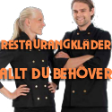 Restaurangklder: Hr finner du alla klder fr restaurangen.